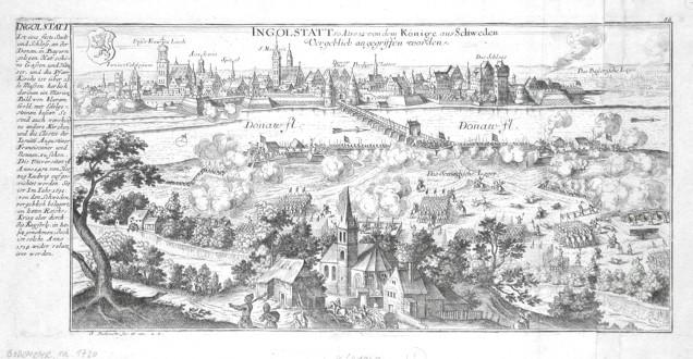Ingolstatt so Ao.1632 von dem Könige aus Schweden Vergeblich angegriffen worden - Alte Landkarte