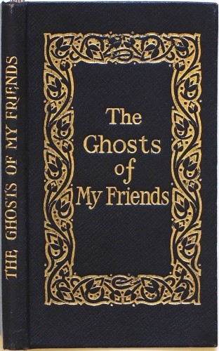 The Ghost of My Friends