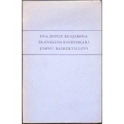 Dva dopisy Benjamina Franklina knihtiskaři Johnu Baskervillovi