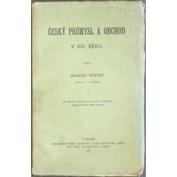 Český průmysl a obchod v XVI. věku