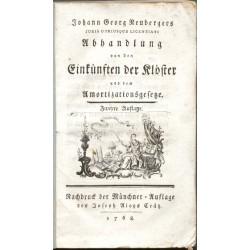 Abhandlung von den Einkünften der Klöster und dem Amortizationsgesetze. Zweite Auflage.