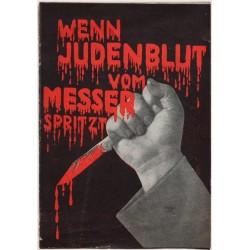 Wenn Judenblut vom Messer spritzt
