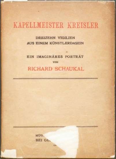Kapellmeister Kreisler. Dreizehn Vigilien aus einem Künstlerdasein