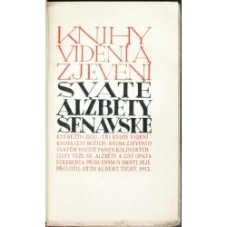 Knihy vidění a zjevení svaté Alžběty Šenavské