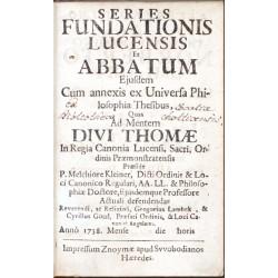Series Fundationis Lucensis Et Abbatum ...