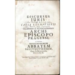 Discursus juris in causa exemptionis ... Archiepiscopo Pragensis contra Reverendissimum Abbatem Brzevnoviensem ...