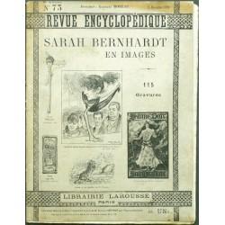 Revue Encyclopédique. No 75. Sarah Bernhardt en Images