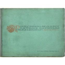 Douze Chansons de Maurice Maeterlinck, Illustrées par Charles Doudelet