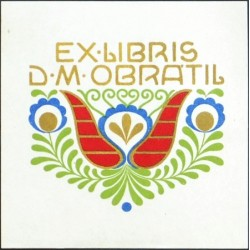 Ex Libris D. M. Obrátil
