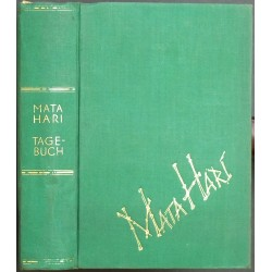 Das Tagebuch der Mata Hari