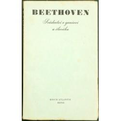 Beethoven. Svědectví o geniovi a člověku