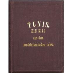 Tunis. Ein Bild aus dem nordafrikanischen Leben