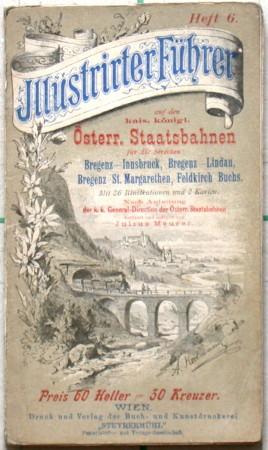Illustrierter Führer auf den kais.königl. Österr. Staatsbahnen. Heft 6.