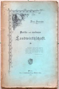 Antike und moderne Landwirthschaft.