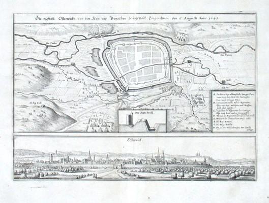 Die Statt Osterwickh von dem kay. und Bayrischen Kriegsvolck eingenomen den 6. Augusti anno 1641
