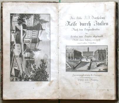 Reise durch Italien. Nach dem Originalbriefen des Grafen von Caylus abgedruckt.
