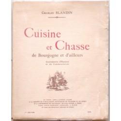 Cuisine et chasse de Bourgogne et d'ailleurs. Assaisonnees d'humour et de commentaires.