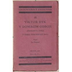 Viktor Dyk v domácím odboji