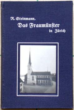 Das Fraumünster in Zürich.