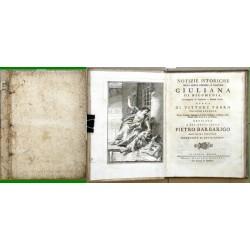 Notizie istoriche della santa vergine, e martire Giuliana di Nicomedia, Accompagnate da Erudizioni e Canzoni diuerse.