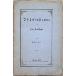 Philosophismus und Christenthum