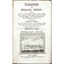 Topographie des Königreichs Böhmen ... Fünfzehnter Theil. Königgrazer Kreis