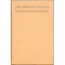 Jak jsme se loučili s Pavlou Kytlicovou