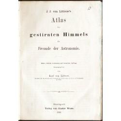 J. J. von Littrow's Atlas des gestirnten Himmels für Freunde der Astronomie