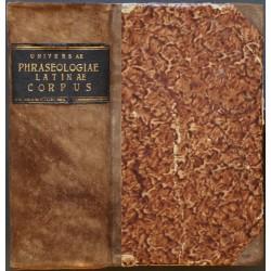 Universae Phraseologiae Latinae Corpus
